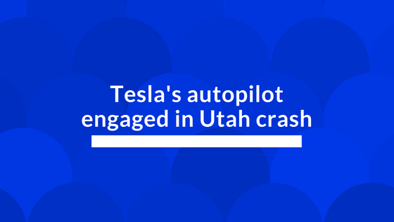 Autopilot Feature Engaged in Utah Tesla Crash